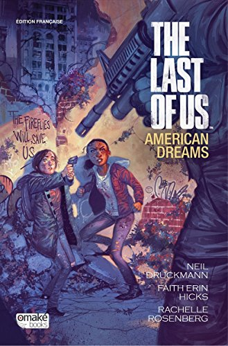 The Last of Us : American Dreams