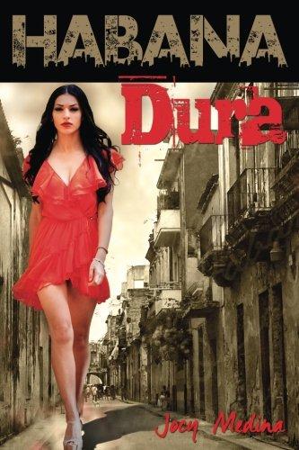 Habana Dura: La historia de María Mariposa por Jocy Medina
