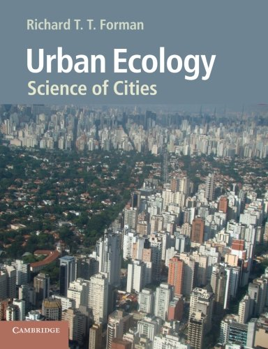 Urban Ecology: Science of Cities por Richard T. T. Forman