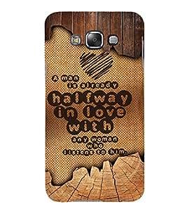 Man Love Quote 3D Hard Polycarbonate Designer Back Case Cover for Samsung Galaxy E7 :: Samsung Galaxy E7 E700F (2015)