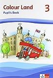 Colour Land ab Klasse 3 / Pupil's Book 3. Schuljahr: Ausgabe 2013 / Ausgabe 2013