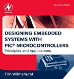 Best PIC Ingeniería Portátiles - Designing Embedded Systems with PIC Microcontrollers: Principles Review