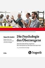 Die Psychologie des Überzeugens – Hörbuch: Wie Sie sich selbst und Ihren Mitmenschen auf die Schliche kommen Audio CD