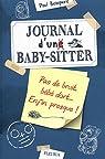 Journal d'un baby sitter : Pas de bruit, bébé dort, Enfin presque ! par Beaupère