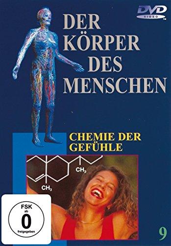 Der Körper des Menschen 9 - Chemie der Gefühle