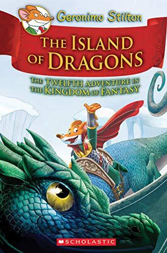 Geronimo Stilton and the Kingdom of Fantasy #12: The Island of Dragons (Geronimo Stilton: Kingdom of Fantasy)