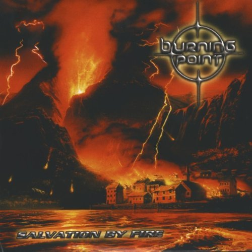 Salvation By Fire by Burning Point