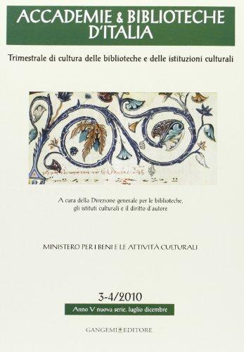 Accademie & biblioteche d'Italia (2010) vol. 3-4 (Opere varie)