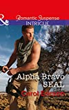Alpha Bravo Seal (Mills & Boon Intrigue) (Red, White and Built, Book 2)