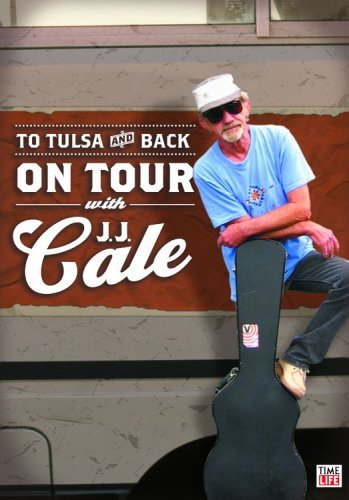 To Tulsa & Back: On Tour With Jj Cale [Import anglais]
