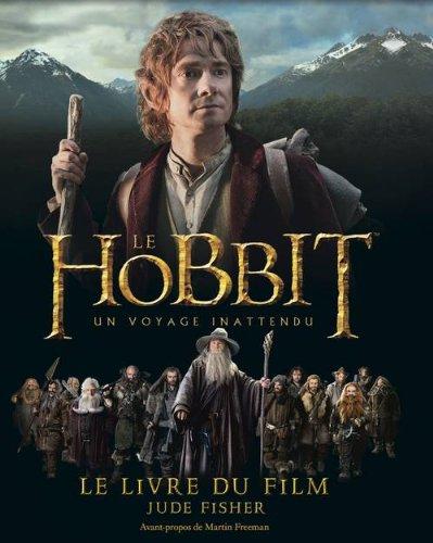 Le Hobbit - un voyage inattendu. Le livre du film