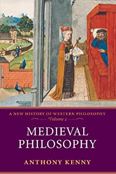 Medieval Philosophy: A New History of Western Philosophy, Volume 2 by [Kenny, Anthony]