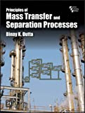 Principles of Mass Transfer and Separation Processes