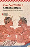 Secondo natura: La bisessualità nel mondo antico