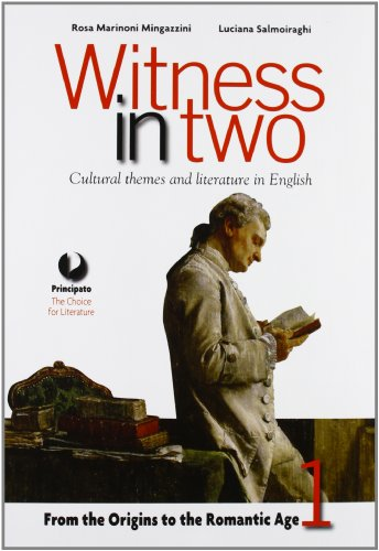 Witness in two. Con Reading tools. LibroLIM. Per le Scuole superiori. Con e-book. Con espansione online: 1