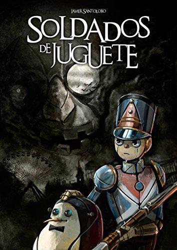Descargar Libro Soldados de Juguete: Las precuelas de Corazones de Hierro 2 de Javier Santolobo
