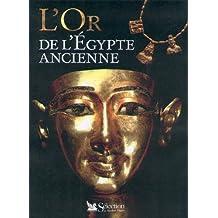 L'Or de l'Egypte ancienne