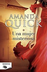 Una mujer misteriosa par Amanda Quick