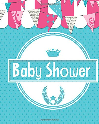 Baby Shower: Memory  journal, Message book, Guestbook, Journal, pregnancy, motherhood, mum, mother, dad, father, baby, girl, boy, twins, parents, ... illustrations, 8x10in (WITH SUGGESTED GAMES)