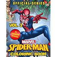 Marvel Spider-Man Coloring Book: Best Superheroes Coloring Books For Kids, Boys , Girls , Fans , Adults With 25 Premium Illustrators - Volume 3 (Official Series)