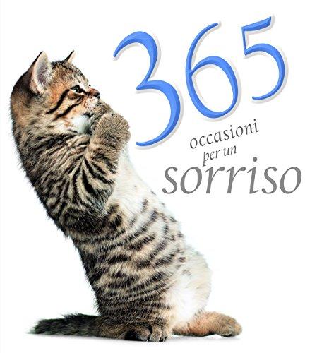 365 occasioni per un sorriso. Ediz. illustrata