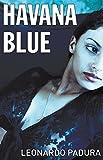 Havana Blue (Mario Conde Mystery 3)