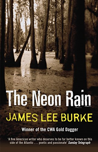 The Neon Rain (Dave Robicheaux) (English Edition) -