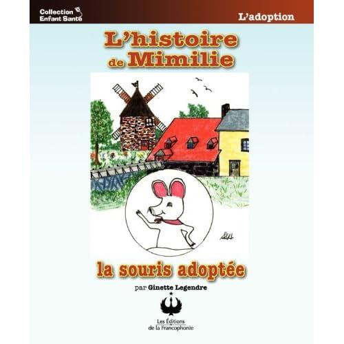 L'histoire de Mimilie, la souris adoptée (Collection Enfant Santé)