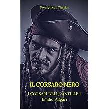 Il Corsaro Nero (I corsari delle Antille #1)(Prometheus Classics)(Indice attivo)
