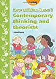 How Children Learn 3: Contemporary Thinking and Theorists