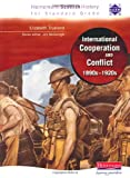 Hein Standard Grade History: International Co-operation and Conflict 1890s - 1920s (Heinemann Scottish History)