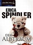 Der Albtraum by Erica Spindler (2011-08-06)