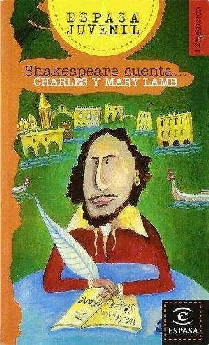 Shakespeare cuenta. (Espasa Juvenil)