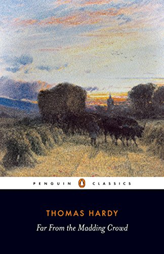 Far from the Madding Crowd (Penguin Classics) por Thomas Hardy
