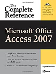 Microsoft Office Access 2007: The Complete Reference (Complete Reference Series) by Virginia Andersen (2007-02-16)