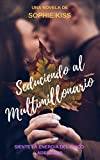 Seduciendo al multimillonario: Novela Romantica