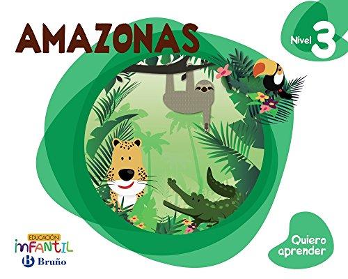Quiero aprender Nivel 3 Amazonas - 9788469613863 por Rosa Mª Aparicio Nogués