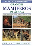 GUIA CAMPO GRANDES MAMIFEROS AFRICA (GUIAS DEL NATURALISTA-MAMIFEROS)