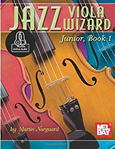 Jazz Viola Wizard Junior, Book 1 (Jazz Wizard)
