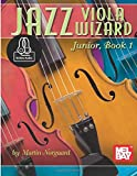 Jazz Viola Wizard Junior, Book 1 (Jazz Wizard, Band 1)