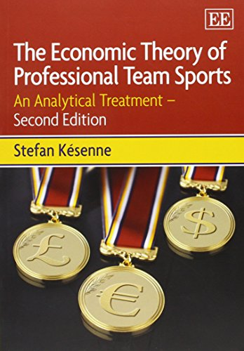 The Economic Theory of Professional Team Sports por Stefan Késenne