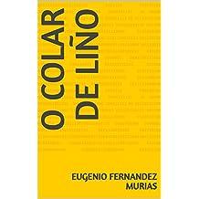 O COLAR DE LIÑO (Galician Edition)