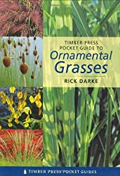 Pocket Guide to Ornamental Grasses (Timber Press Pocket Guides) by Rick Darke (2004-08-01)