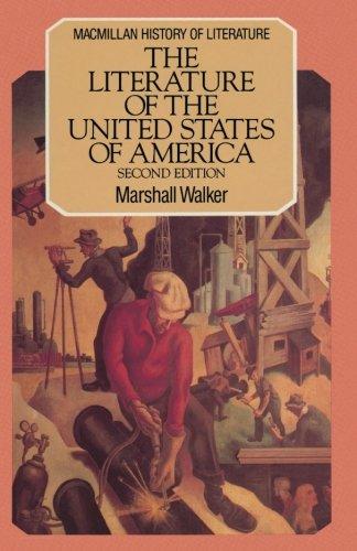 Literature of the United States of America (Macmillan History of Literature) por Lawrie Walker