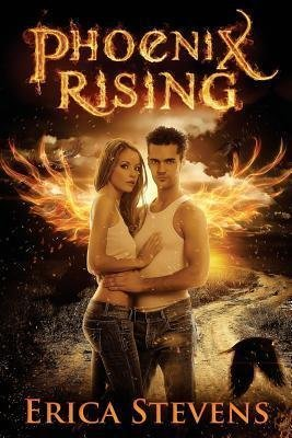 [(Phoenix Rising : Book 5 the Kindred Series)] [By (author) Erica Stevens] published on (August, 2013)