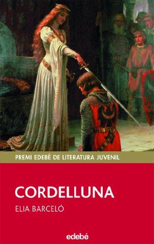 Cordelluna (Periscopio) (Catalan Edition) por Elia Barceló