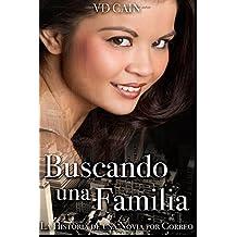 Buscando una Familia: La Historia de una Novia por Correo