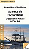 Au coeur de l'Antarctique par Shackleton