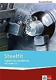 Image de Steelfit: Englisch für Metallberufe. Lehr-/Arbeitsbuch mit Audio-CD (Bausteine Technik)