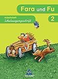 Fara und Fu - Ausgabe 2007: Spracharbeitsheft 2 SAS